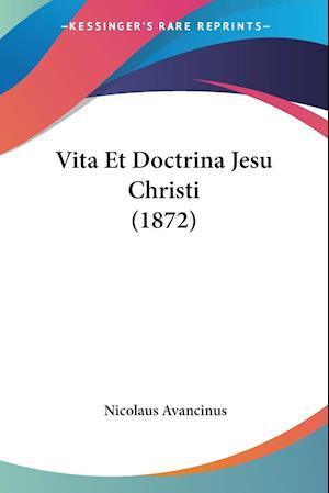 Vita Et Doctrina Jesu Christi (1872)