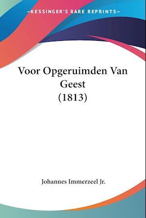 Voor Opgeruimden Van Geest (1813)