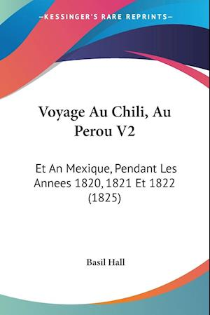 Voyage Au Chili, Au Perou V2