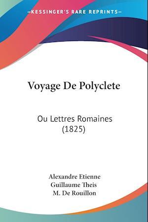 Voyage De Polyclete