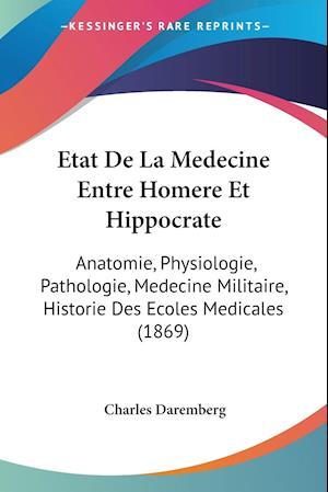 Etat De La Medecine Entre Homere Et Hippocrate