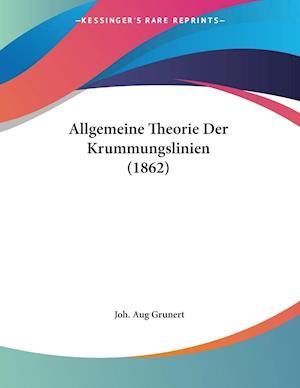 Allgemeine Theorie Der Krummungslinien (1862)