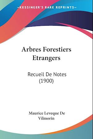 Arbres Forestiers Etrangers