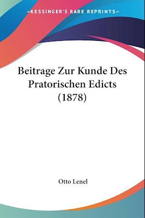Beitrage Zur Kunde Des Pratorischen Edicts (1878)