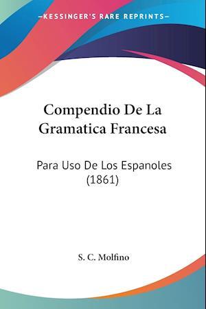 Compendio De La Gramatica Francesa