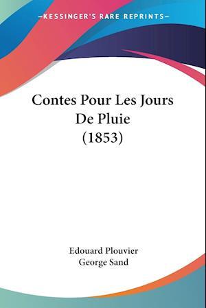 Contes Pour Les Jours De Pluie (1853)