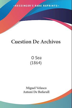 Cuestion De Archivos