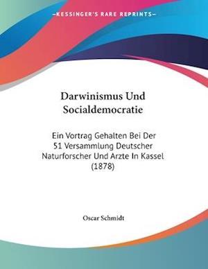 Darwinismus Und Socialdemocratie