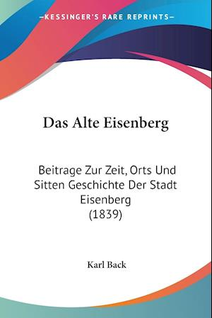 Das Alte Eisenberg