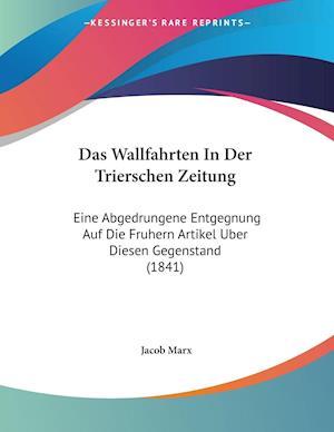 Das Wallfahrten In Der Trierschen Zeitung