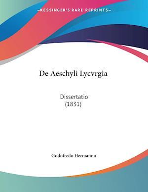 De Aeschyli Lycvrgia