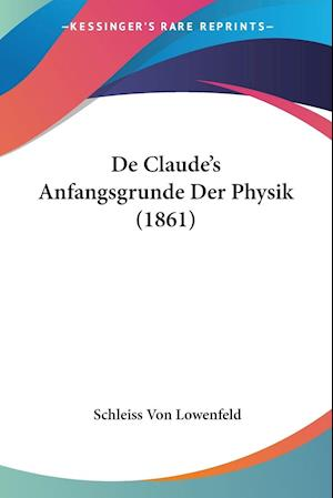 De Claude's Anfangsgrunde Der Physik (1861)