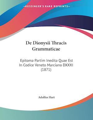 De Dionysii Thracis Grammaticae