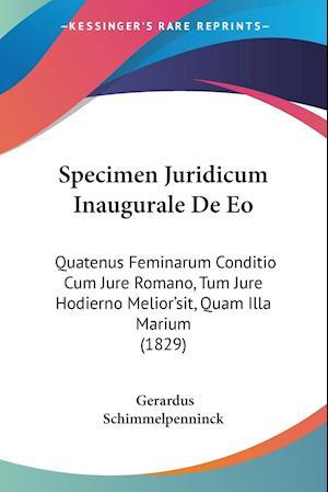Specimen Juridicum Inaugurale De Eo