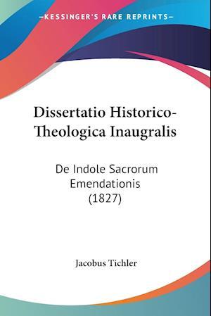 Dissertatio Historico-Theologica Inaugralis