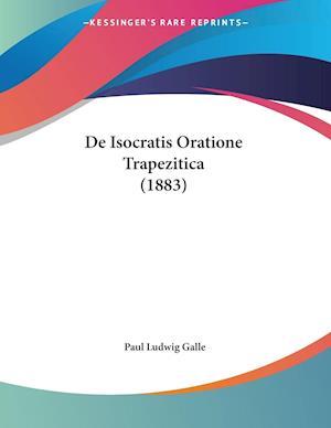 De Isocratis Oratione Trapezitica (1883)