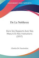 de La Noblesse af Charles De Tourtoulon