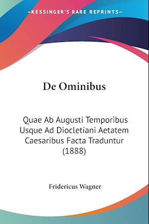 De Ominibus