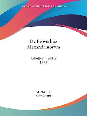 De Proverbiis Alexandrinorvm