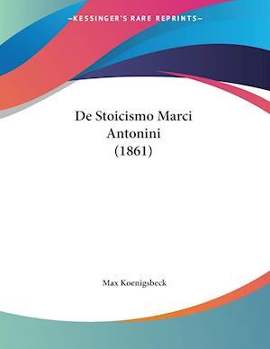 De Stoicismo Marci Antonini (1861)