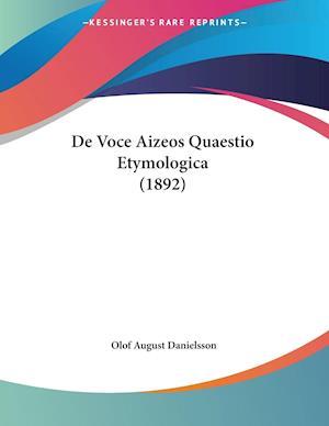 De Voce Aizeos Quaestio Etymologica (1892)