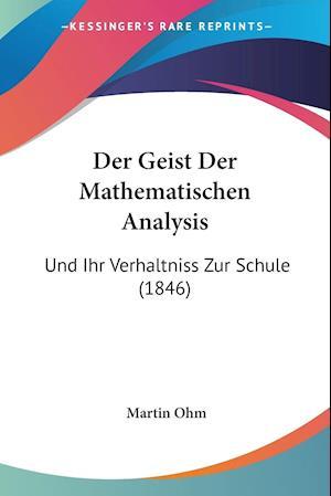 Der Geist Der Mathematischen Analysis