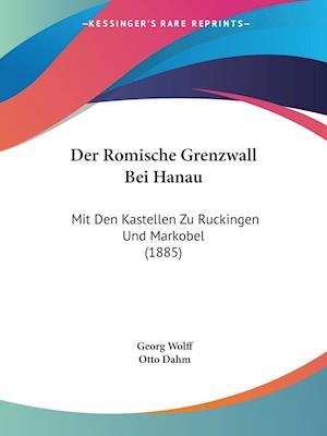Der Romische Grenzwall Bei Hanau