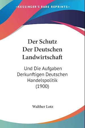 Der Schutz Der Deutschen Landwirtschaft