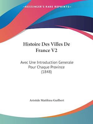 Histoire Des Villes De France V2