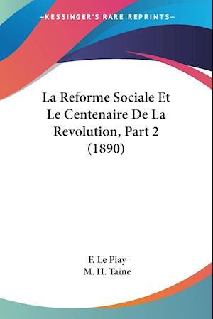 La Reforme Sociale Et Le Centenaire De La Revolution, Part 2 (1890)