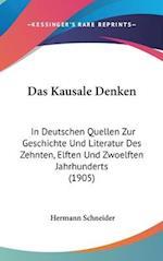 Das Kausale Denken af Hermann Schneider