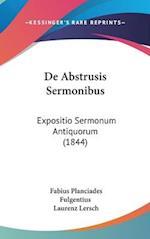 de Abstrusis Sermonibus af Fabius Planciades Fulgentius