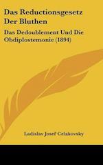 Das Reductionsgesetz Der Bluthen af Ladislav Josef Celakovsky