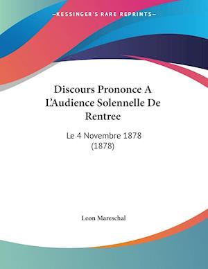 Discours Prononce A L'Audience Solennelle De Rentree