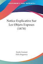 Notice Explicative Sur Les Objets Exposes (1878) af Felix Regamey, Emile Guimet