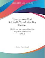Naturgemasse Und Spirituelle Verhaltnisse Des Mondes af Charles Franz Zimpel