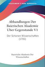 Abhandlungen Der Baierischen Akademie Uber Gegenstande V1