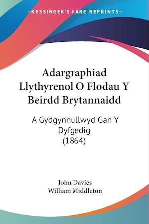 Adargraphiad Llythyrenol O Flodau Y Beirdd Brytannaidd