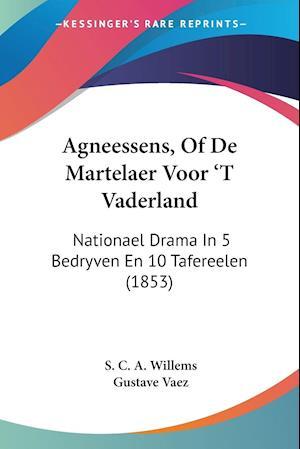 Agneessens, Of De Martelaer Voor 'T Vaderland