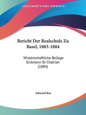 Bericht Der Realschule Zu Basel, 1883-1884