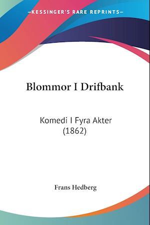 Blommor I Drifbank