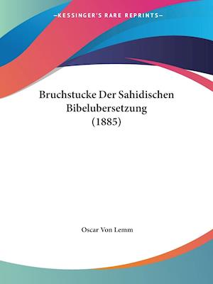 Bruchstucke Der Sahidischen Bibelubersetzung (1885)
