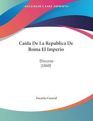 Caida De La Republica De Roma El Imperio