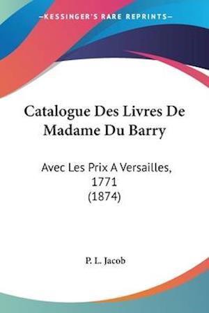 Catalogue Des Livres De Madame Du Barry