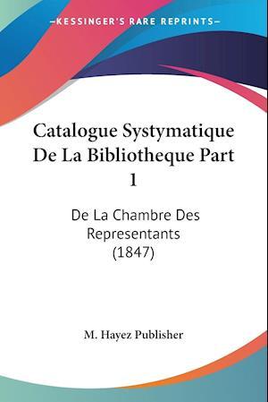 Catalogue Systymatique De La Bibliotheque Part 1