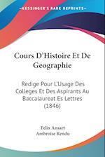 Cours D'Histoire Et de Geographie af Felix Ansart, Ambroise Rendu
