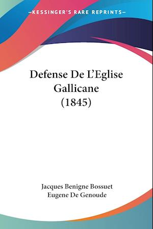 Defense De L'Eglise Gallicane (1845)