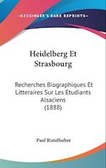 Heidelberg Et Strasbourg af Paul Ristelhuber