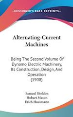 Alternating-Current Machines af Hobart Mason, Erich Hausmann, Samuel Sheldon