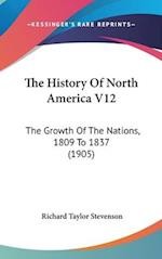 The History of North America V12 af Richard Taylor Stevenson